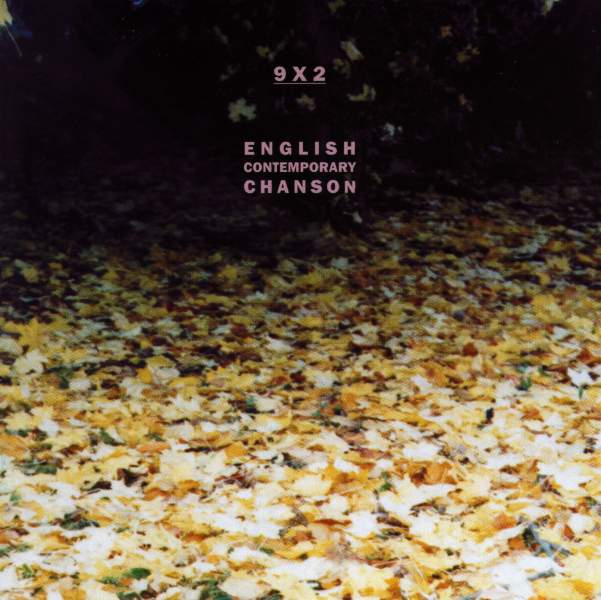 9 x 2 : English Contemporary Chanson